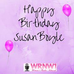 """Happy Birthday Susan Boyle- we are HUGE fans! Happy Birthday Susan, Todays Birthday, Fans, Neon Signs"