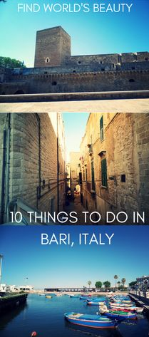 10 things to do in Bari, Italy – Find World's Beauty