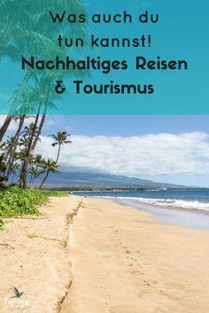 Nachhaltiges Reisen ist ein wichtiges Thema. Was du tun kannst und praktische Tipps, findest du in diesem Artikel.