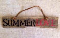 Summer Love reclaimed pallet wood sign with rope by SeaCityDesigns