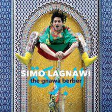 SIMO LAGNAWI: Gnawa Berber (World Music Network) [http://www.worldmusic.net/store/item/TUG1086] [10/20/2014] []