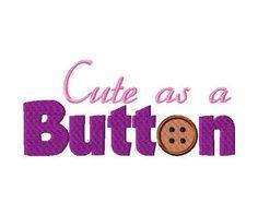 Cute as a Button Free Embroidery Design Applique Embroidery Designs, Embroidery Files, Mega Pack, Star Stitch, Machine Design, Happy Fall, Cute Designs, Buttons, Free