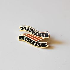 Wear your Generally Likeable pin with honor. Its hard to be this average. Perfect, quirky gift for a friend! ------------------------------------------------------------------------------ ★ DETAILS ★ - A ~1.25 hard enamel pin plated in shiny, polished brass (nobody will know its