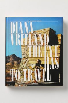 diana vreeland: the eye has to travel  she was such a fantastic  fashion editor!