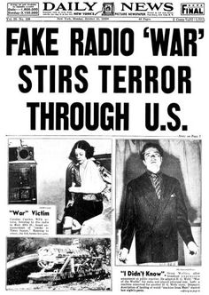 """The enfant terrible and wunderkind of the New York City drama scene in 1938 Orson Welles frightened his fellow Americans with an all too convincing radio adaptation of H. Wells' science fiction classic 'The War of the Worlds"""". Newspaper Front Pages, Old Newspaper, Newspaper Article, Saga, Science Fiction, Halloween History, Halloween Horror, Pseudo Science, World Radio"""