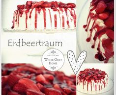 Rezept Erdbeertorte von whitegreyhome blog - Rezept der Kategorie Backen süß