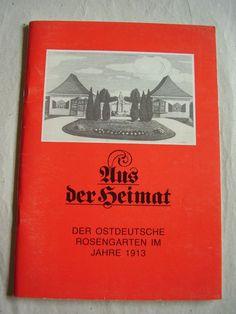Aus der Heimat - Der ostdeutsche Rosengarten im Jahre 1913 (Forst / RUGA), Heft