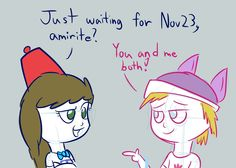 Click thru for the comic. Just a commentary on the joint waiting of the fandoms.