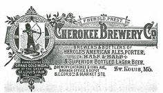 1888 Cherokee Brewery Co St. Louis