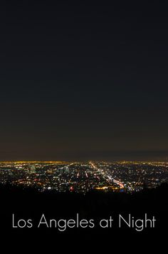 One of the best things to do in Los Angeles: climb the hills of Griffith Park to look out over Los Angeles at night! Los Angeles photography including endless city lights, Downtown LA, Griffith Observatory, and the Palos Verdes Peninsula.