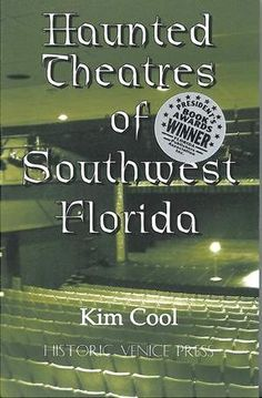 'Haunted Theatres of Southwest Florida' features three authors talking about their spooky tales    6 to 7:30 p.m. Wednesday (featuring Kim Cool), Oct. 24 (Robert Macomber) and Nov. 14 (Joseph Rakowski) at the museum, 2031 Jackson St., Fort Myers.