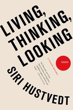 Living,+Thinking,+Looking:+Essays