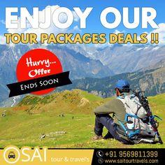 Enjoy our tour packages deals !! Hurry Up Sai Tour & Travels #Tour #Travel #Tourpackages