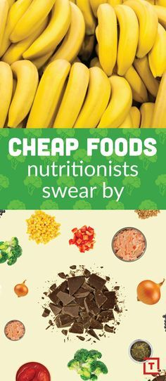 Nutritionists swear by these cheap foods.