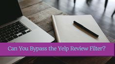 Ssh! Here's a secret to bypass the Yelp review filter Local Seo, Filters, Marketing, Business, Tips, Store, Business Illustration, Counseling