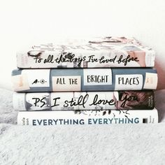 To All the Boys I've Loved Before, All the Bright Places, P. I Still Love You and Everything, Everything I Love Books, Good Books, Books To Read, My Books, Best Kids Watches, Book Aesthetic, Inspirational Books, Book Fandoms, Book Photography