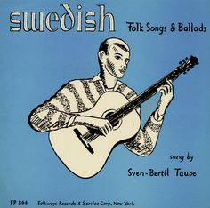Sven-Bertil Taube sings Swedish folk songs, many intended as ring games and circle dances, accompanying himself on guitar. They range in provenance from medieval to contemporary. Lyrics in Swedish and English.  Cover Design: Ronald Clyne