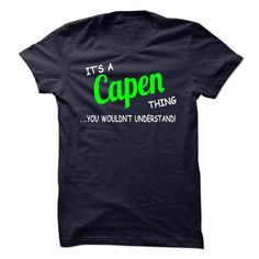 awesome It is a CAPEN t-shirts Thing. CAPEN Last Name hoodie