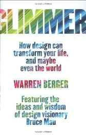 Glimmer: How Design Can Transform Your Life and Maybe Even the World Hardcover ? Import 15 Oct 2009