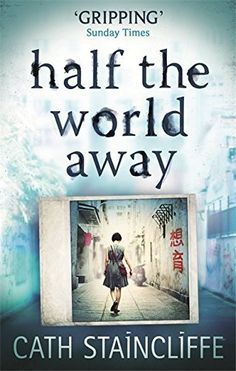 {WANT TO READ} Half the World Away by Cath Staincliffe