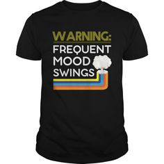 WARNING: FREQUENT MOOD SWINGS CUTE FUNNY T SHIRT #gift #ideas #Popular #Everything #Videos #Shop #Animals #pets #Architecture #Art #Cars #motorcycles #Celebrities #DIY #crafts #Design #Education #Entertainment #Food #drink #Gardening #Geek #Hair #beauty #Health #fitness #History #Holidays #events #Home decor #Humor #Illustrations #posters #Kids #parenting #Men #Outdoors #Photography #Products #Quotes #Science #nature #Sports #Tattoos #Technology #Travel #Weddings #Women