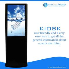 #Kiosk is #user #friendly and a very #easy #way to get all the #general #information about a particular thing. #TucanaGlobalTechnology #Manufacturer #Hongkong