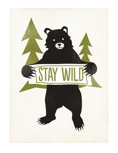 Kids Room Stay Wild Bear Print 8 x 10 by ShopAmySullivan on Etsy