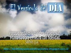 """La Biblia La Palabra De Dios Para Hoy: """"Versiculo diario de la biblia""""Salmos 33-4"""