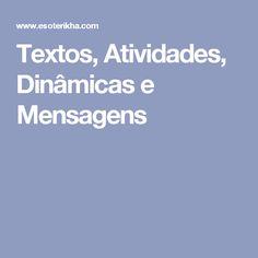 Textos, Atividades, Dinâmicas e Mensagens