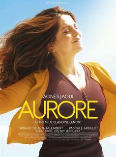 """""""Aurore """"- Film de Blandine Lenoir  (2017) - Avec Agnès Jaoui, Thibault de Montalembert, Pascale Arbillot. Un film sympathique et frais sur les problèmes existentiels d'une femme entrant dans la cinquantaine. Problèmes que l'on relativise évidemment lorsqu'on a vu un film comme """"Je danserai si je veux"""". dans les jours qui précèdent. """"Aurore"""" est avant tout une comédie avec une pétillante Agnès Jaoui."""