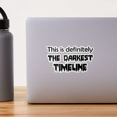 """This is Definitely the Darkest Timeline"" Sticker by julieerindesign 