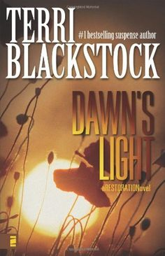 Dawn's Light (Restoration Series #4) by Terri Blackstock, http://www.amazon.com/dp/0310257700/ref=cm_sw_r_pi_dp_LU93pb0W6ZE52