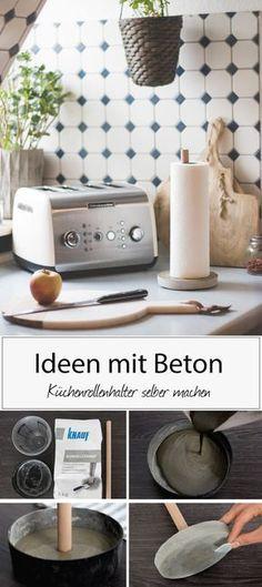 Beton DIY für die Küche. So machst du dir einen Küchenrollerhalter aus Beton selbst! DIY Dekoration