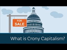 What is Crony Capitalism? (An excellent – and short – video explanation from Prager University) – AgainstCronyCapitalism.org