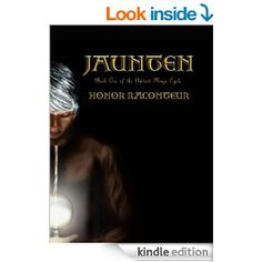 Amazon.com: Jaunten (Advent Mage Cycle Book 1) eBook: Honor Raconteur: Kindle Store