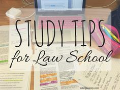 Study Tips for Law School | tellingtwenty | Bloglovin'