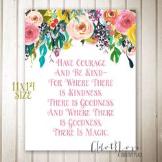 Have Courage and Be Kind quote from Cinderella by CdotLove