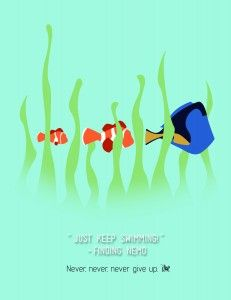 """Free printable Disney quotes: """"Just keep swimming!"""" -Finding Nemo"""