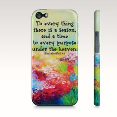 To Every Thing Christian iPhone 4S 5 5C SE 6 6s 7 Plus Case Rainbow Floral Wildflowers Bible Verse Ecclesiastes Abstract Scripture Biblical by EbiEmporium on Etsy https://www.etsy.com/listing/179019235/to-every-thing-christian-iphone-4s-5-5c