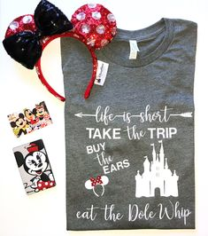 Life is Short- Take the Trip, Buy the Ears, Eat the Dole Whip! - Great for Disneyland and Walt Disney World Vacations! by DeepInTheHeartTees on Etsy Cute Disney Outfits, Disney Inspired Outfits, Disney Style, Disney Clothes, Disney Tees, Disney Diy, Disney Girls, Disney Vacation Shirts, Cruise Vacation