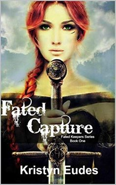 Fated Capture (Fated Keepers Series Book 1) by Kristyn Eudes, http://www.amazon.com/dp/B00RSQEY2Y/ref=cm_sw_r_pi_dp_2vCgvb0RPQSW8