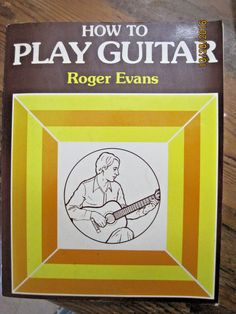 How To Play Guitar  Guide Book Robert Evan Instructional Training Rhythm