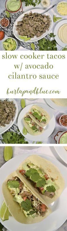 Slow Cooker   Weeknight Meals   Crock Pop   Pork Tacos   Avocado Cilantro Sauce   Easy Meals   Healthy Living