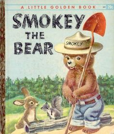 Smokey the Bear, Illustrations by Richard Scarry, Cover I had quite a number of Little Golden Books that I read over and over. Old Children's Books, Vintage Children's Books, My Books, Good Books, Vintage Library, Story Books, Antique Books, Retro Vintage, Richard Scarry