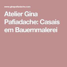 Atelier Gina Pafiadache: Casais em Bauernmalerei