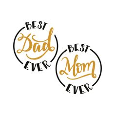 Best Mom and Dad Ever svg