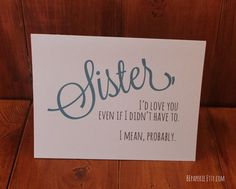Sister Card / Sister Birthday Card / Funny Card / by BEpaperie #sister #birthday