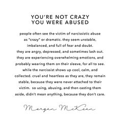 You're not #crazy, you were #abused by a #narcissist - so do yourself a favor, don't let other people's judgments or opinions in, as they don't know your #heart, and they definitely don't know your story. #abusesurvivor #wellness #healthy #danagarland #narcissisticabuse #terrileeriddick #bitch #behappy