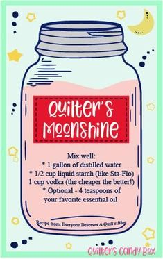 A FREE printable with Quilters Moonshine recipe! This is a DIY Spray Starch. A FREE printable with Quilters Moonshine recipe! This is a DIY Spray. Quilting Tools, Quilting Tutorials, Quilting Projects, Sewing Tutorials, Quilting Ideas, Quilting Quotes, Sewing Hacks, Sewing Crafts, Sewing Tips