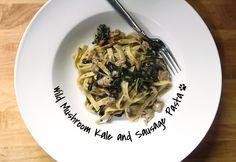 Herbie Likes Spaghetti: Simple Spring Pasta: Wild Mushroom Kale and Sausage over Tagliatelle